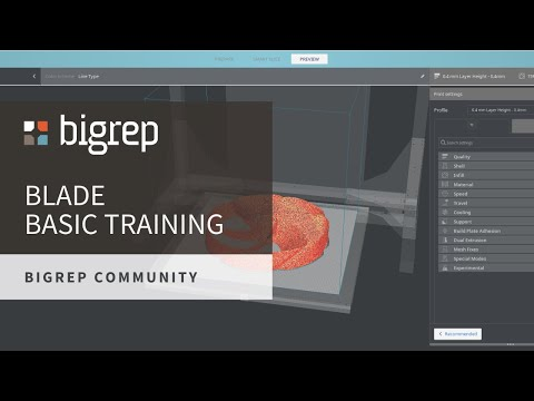 BigRep BLADE Basic Training