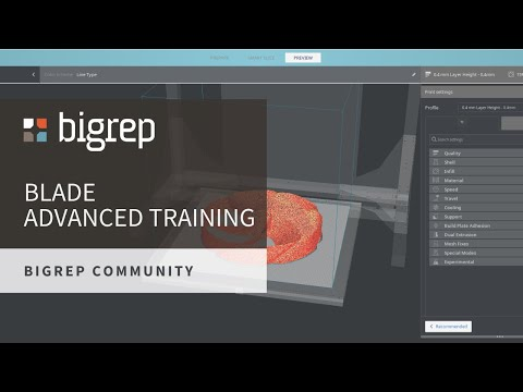 BigRep BLADE Advanced Training